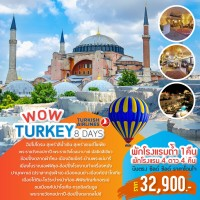 WOW Turkey  8 Days by TK
